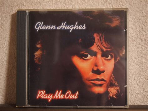 PLAY ME OUT / GLENN HUGHES (1977)   THE SPRIT OF RADIO