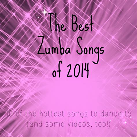Zumba Song List: Hot Songs of 2014